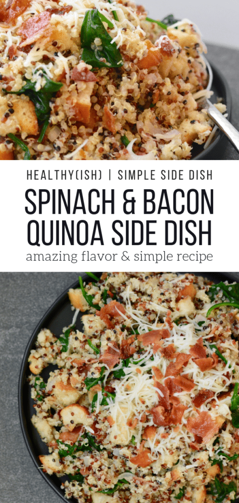 Healthy and simple spinach and bacon quinoa side dish. Easy and seriously great. Goes well with chicken or pork.