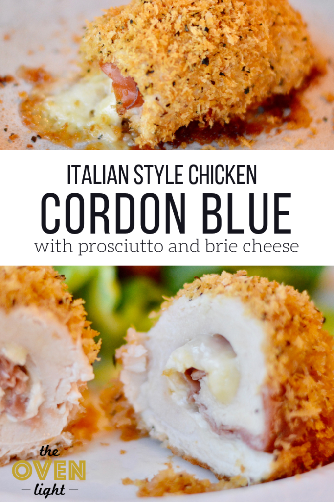 Italian style Chicken Cordon Blue. Brie cheese and prosciutto takes traditional cordon blue up to the next level. So delicious!